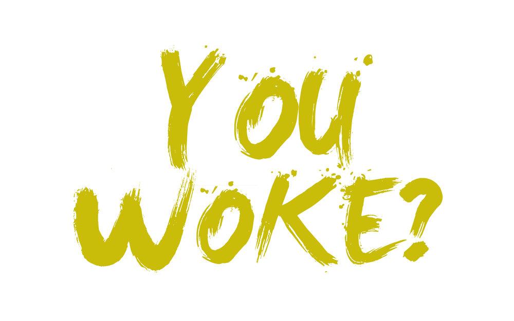 YouWoke.jpg