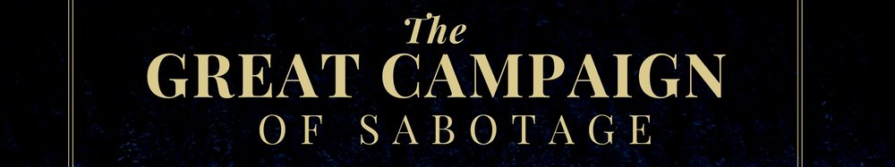 The Great Campaign of Sabotage - Isaiah 64.001.jpeg