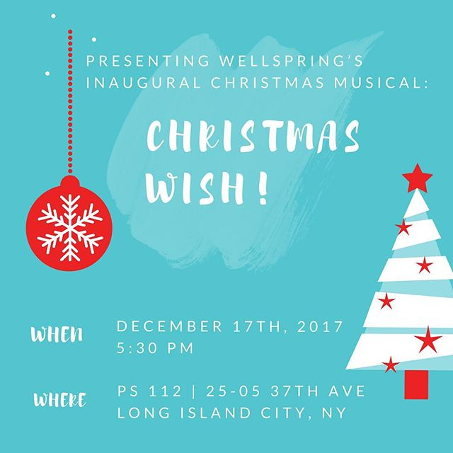 Get ready! This Sunday is the Big Christmas musical! All are invited, 5:30pm at PS 112. You won't want to miss out on this special evening. #wellspringchurchnyc #christmaswish