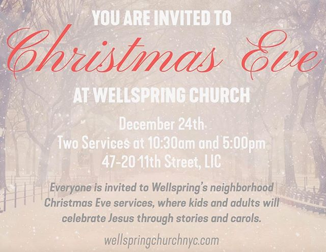 Join us for one of 2 Christmas Eve Candlelight services in LIC at the @renewqueens space. 10:30am and 5pm  #wellspringchristmas #wellspringchurchnyc #renewqueens  #christmasnyc2017