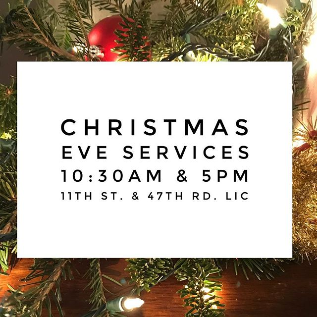 TWO services. DIFFERENT location. 47-20 11th st. LIC, NY @renewqueens 10:30am and 5pm. #wellspringchurchnyc #christmaseve #renewqueens