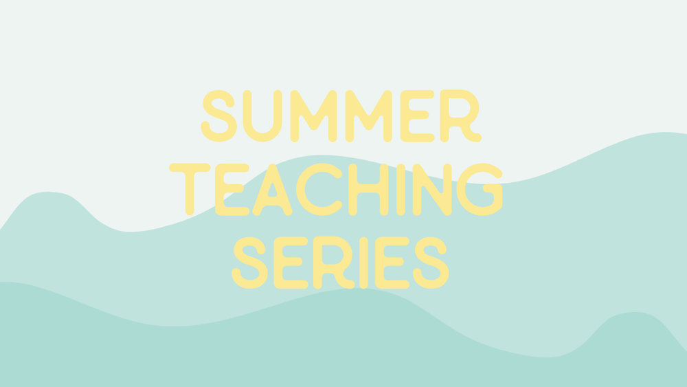 SummerTeachingSeries.jpeg