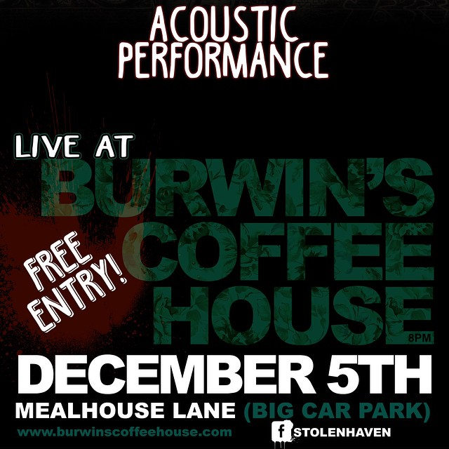 Stolen Haven play acoustic set Burwin's brand new coffee shop next Friday #StolenHaven