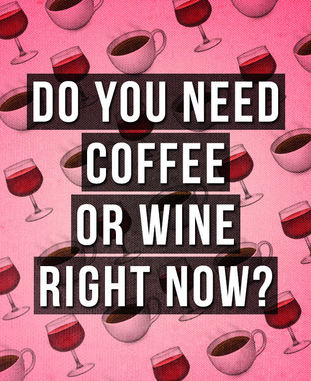 coffee or wine