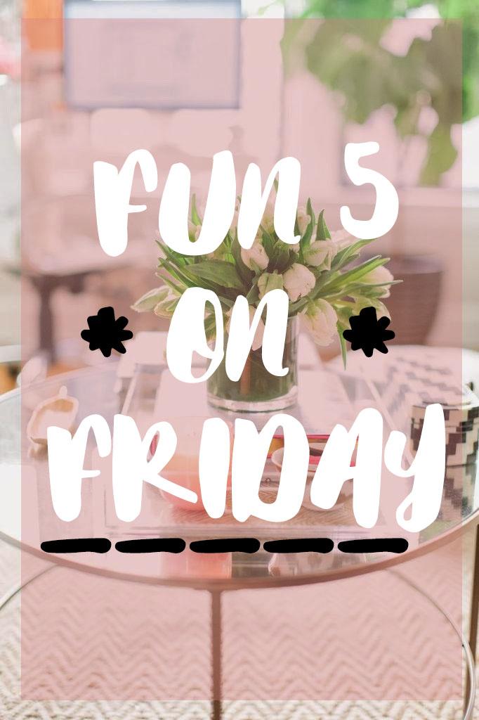 Fun 5 on Friday.jpg