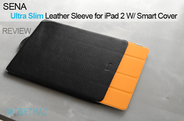 Smart Cover Reviews >> Sena Ultraslim Leather Sleeve For Ipad 2 With Smart Cover Review
