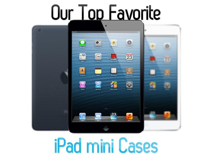 top_favorite_ipad_mini_cases_guide.jpg