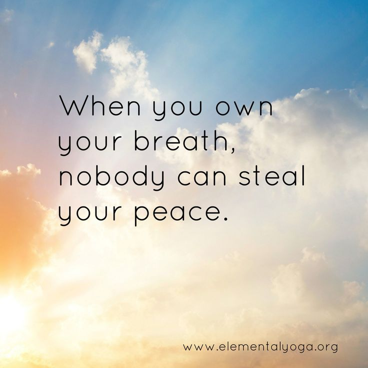 If the breath is right the practice will be right. There is no practice without breath.