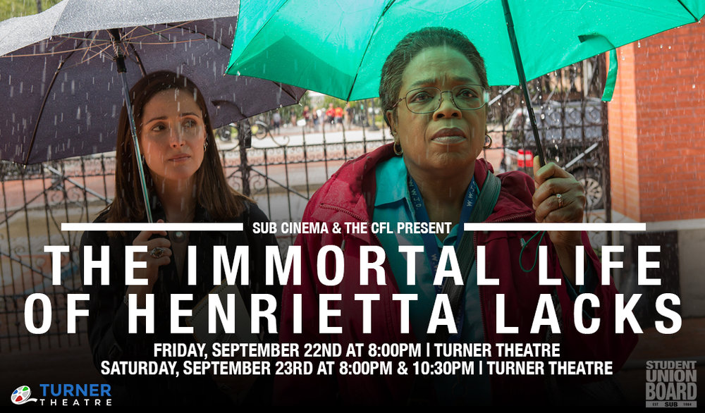 "Come watch ""The Immortal Life of Henrietta Lacks"" to support the Center for Leadership's Phoenix Leader's week on Friday and Saturday in Turner Theatre!"