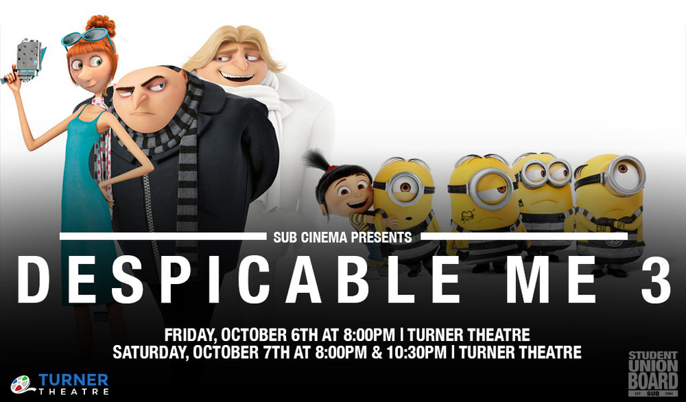 Bring your family to one of the three Despicable Me 3 showings this Parent's Weekend. Stop by on Friday, October 6th at 8PM in addition to Saturday, October 7th at 8PM and 10:30PM!