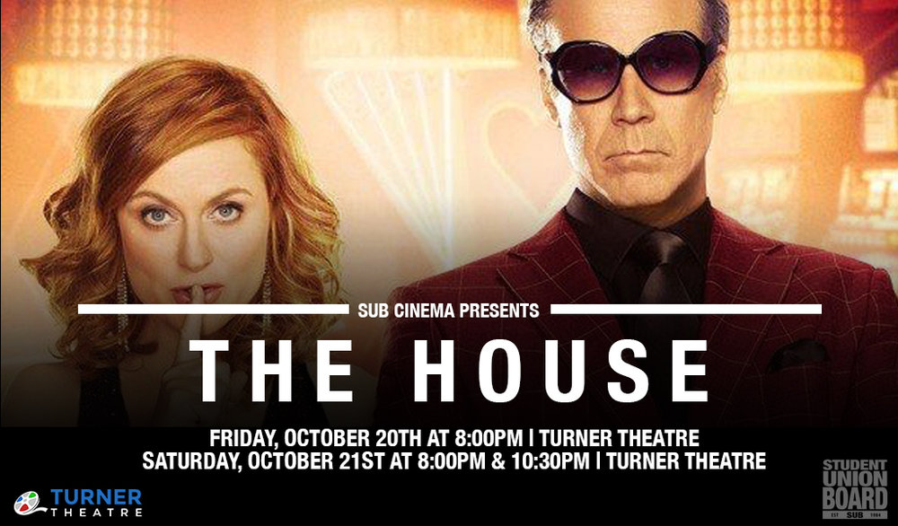 Have a few laughs with Amy Poehler and Will Ferrel in The House on Friday, October 20th or Saturday, October 21st in Turner Theatre!