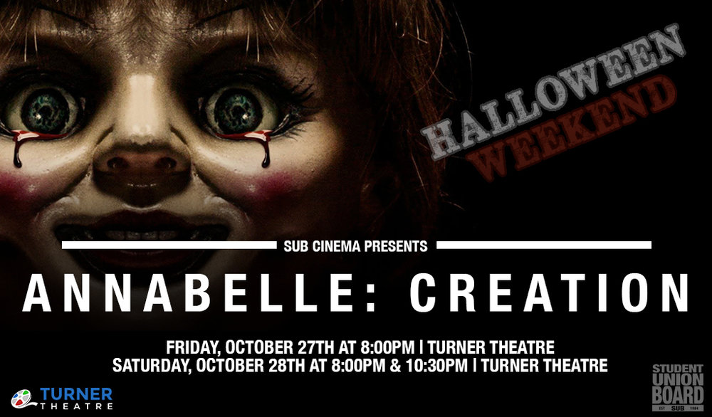 See Annabelle return this Halloweekend on either Friday or Saturday in Turner Theatre!