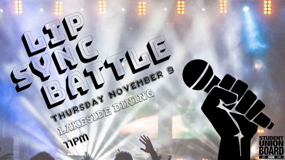 Test out your lip sync skills on Thursday, November 9th at 11pm in Lakeside!