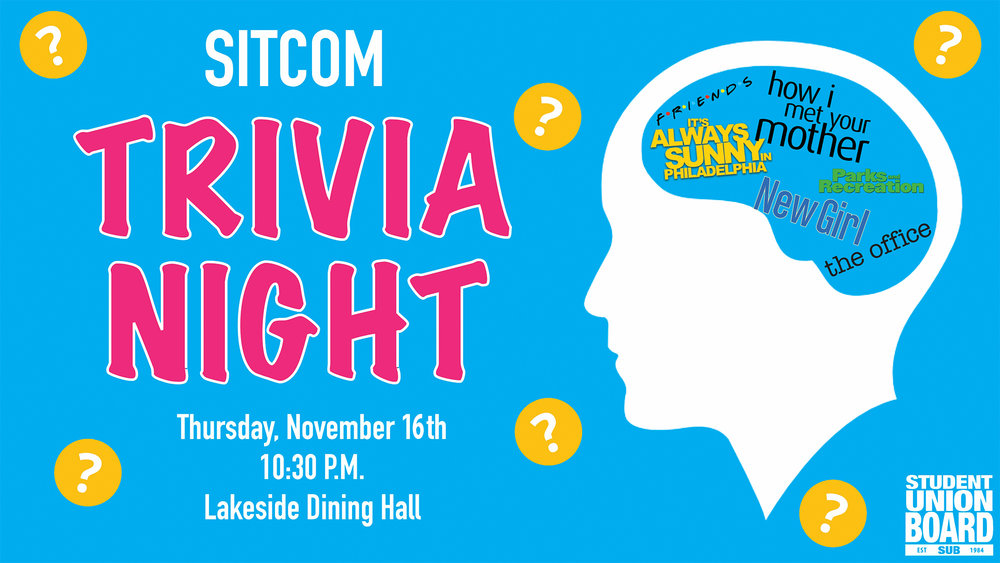 Unwind after a busy week with some trivia from your favorite sitcoms on Thursday, November 16th at 10:30pm!