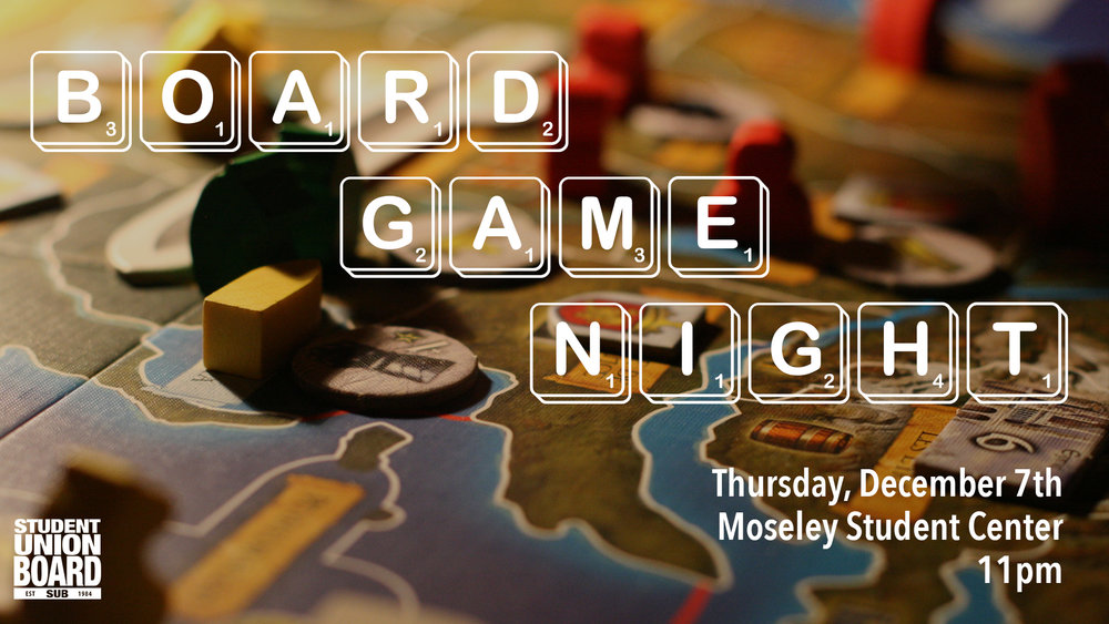 Get free food and enjoy some board games before Reading Day on Thursday, December 7th at 11pm in Moseley!