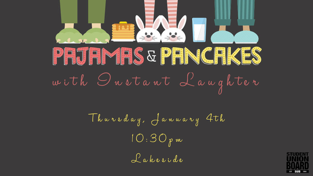 Come join the Student Union Board for a night in your favorite PJs, eating pancakes, and laughing at one of Elon's favorite imrov groups, Instant Laughter!