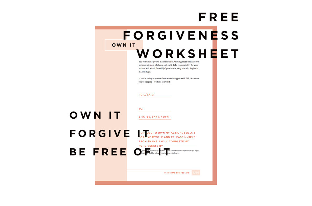 Own It A FREE forgiveness worksheet Madison Hedlund – Forgiveness Worksheets