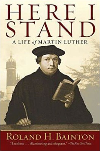 Here I Stand - Luther - Bainton.jpg