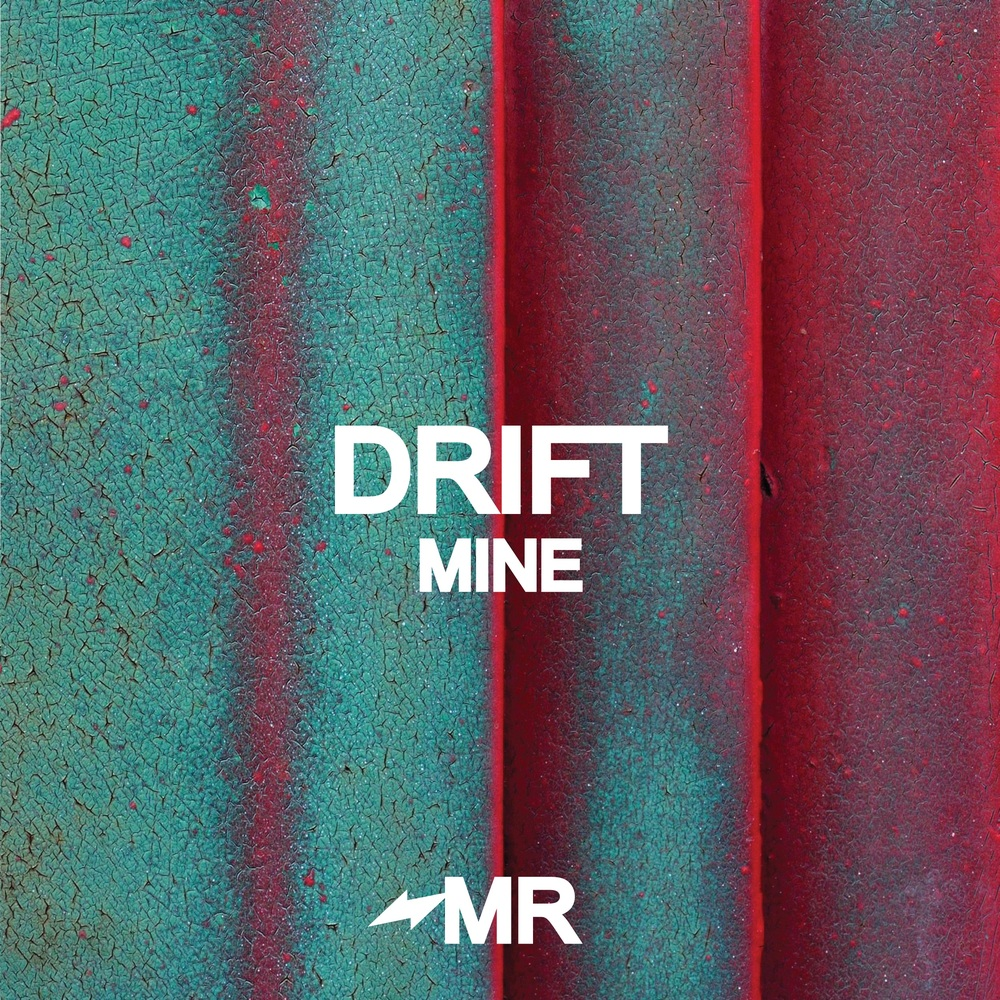 MR014---Drift---Mine.jpg