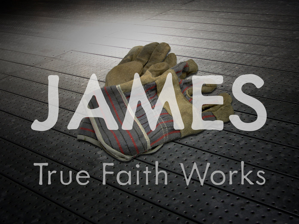 James: True Faith Works