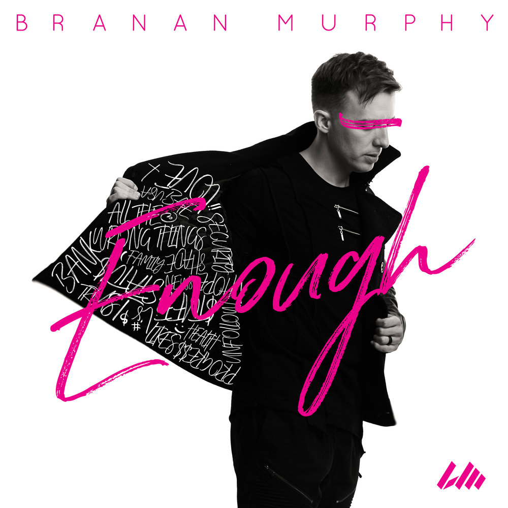 BrananMurphy_Enough_single_cvr-hi.jpg
