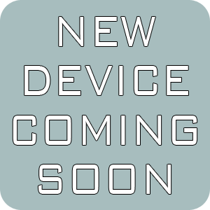 New Device Coming Soon.png