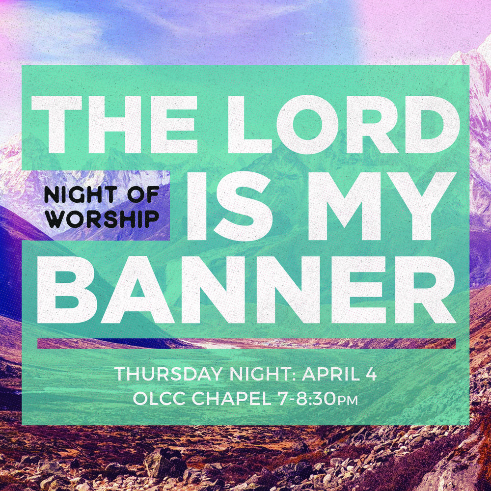 the lord is my banner april 4.jpg