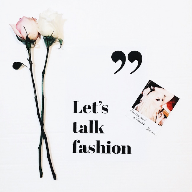 Let's Talk Fashion Text Poster Louboutins & Love Fashion Blog Esther Santer Wall Art Bedroom Inspiration White Pink Long Stemmed Roses Flowers Flatlay Taylor Momsen Polaroid Room Decor Artsy Girl Women Blogger Style NYC Photoshoot Picture TekstPoster.jpg