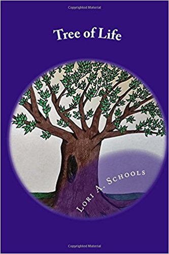 Tree of Life  Lori A. Schools —2016