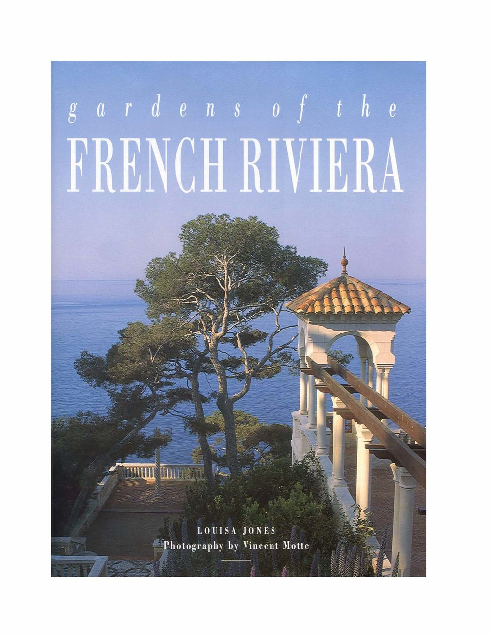 GARDENS OF THE FRENCH RIVIERA