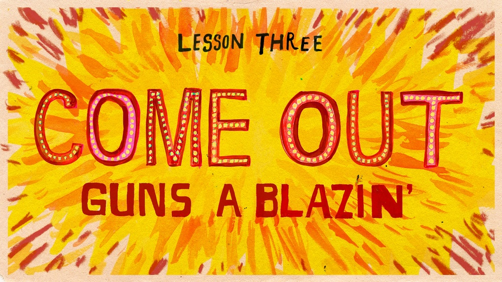 LESSON 3-GUNS A BLAZIN.jpg