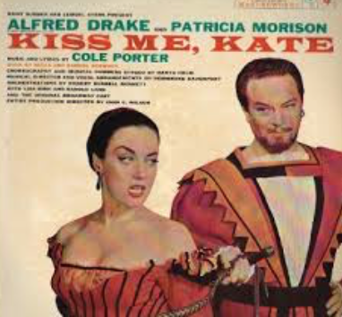 Kiss Me Kate 1948- Opened first in Philadelphia