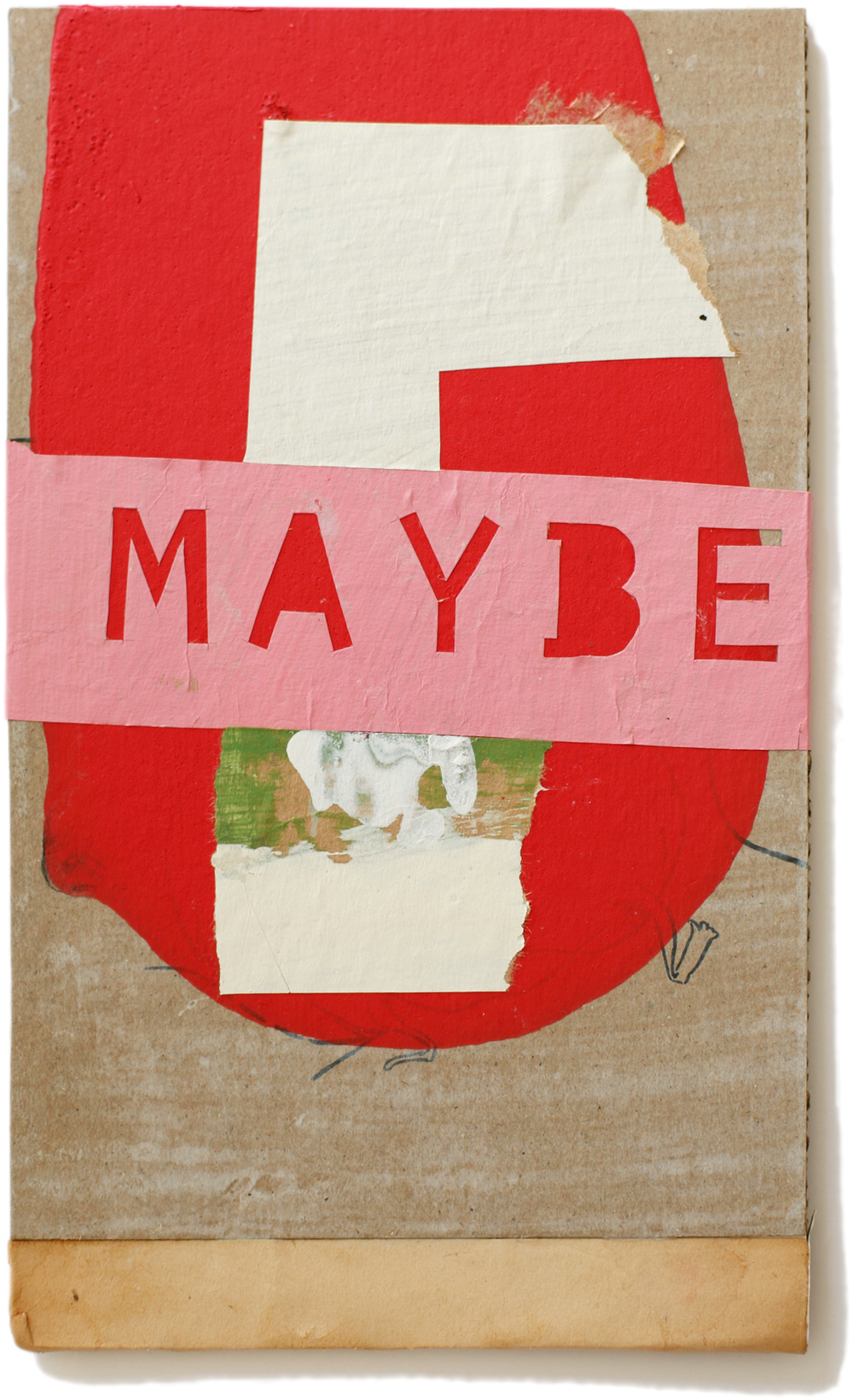 "Maybe, 10"" x 6"", 2011 (private collection)"