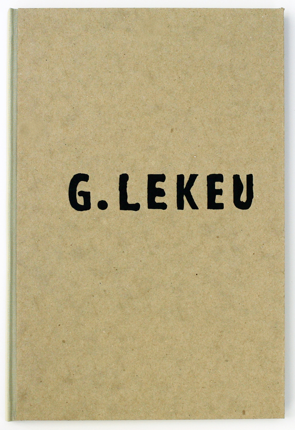 G. Lekeu, edition of ten, 2014 (in 4 private collections, including the Achenbach Foundation)