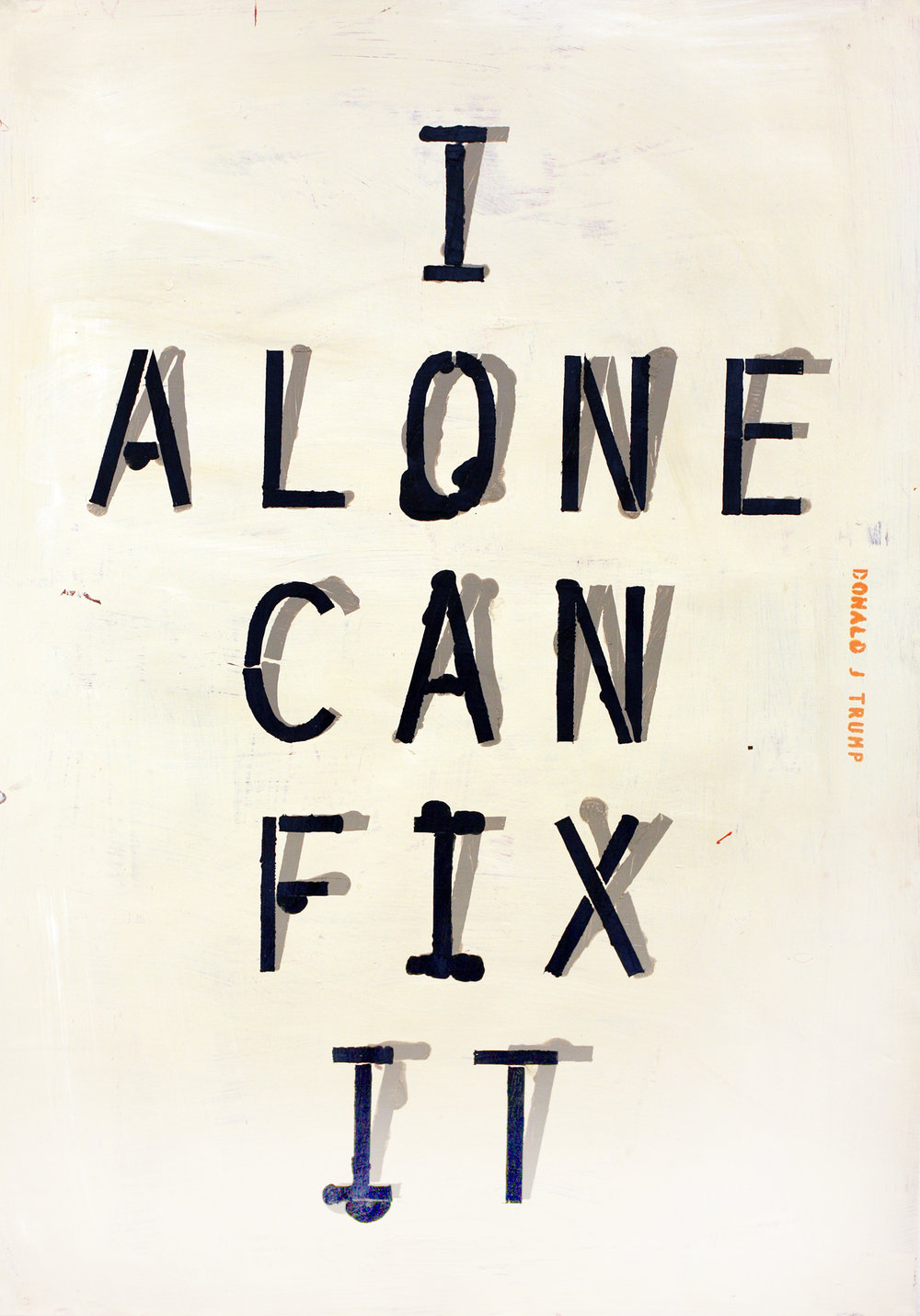 I alone can fix it.