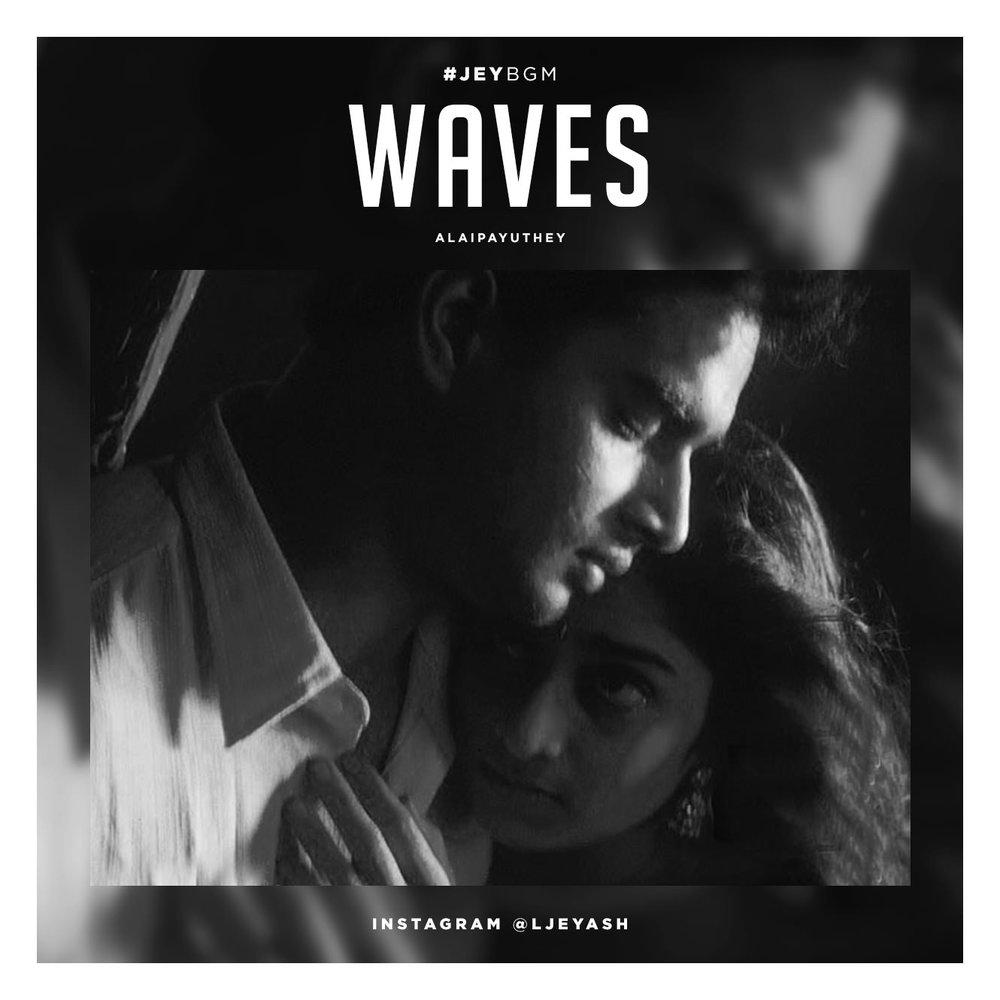 Alaipayuthey - Waves.jpg