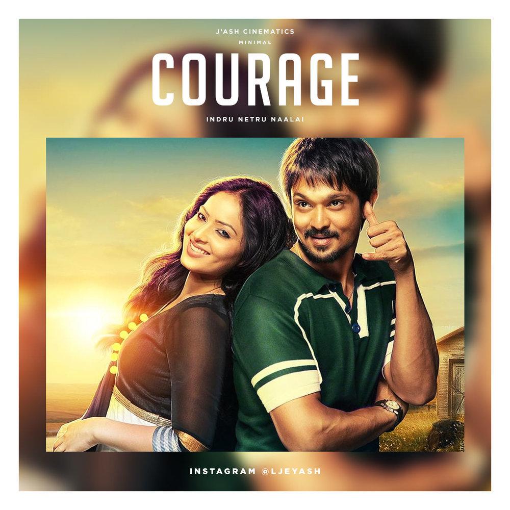 Indru Netru Naalai - Courage.jpg