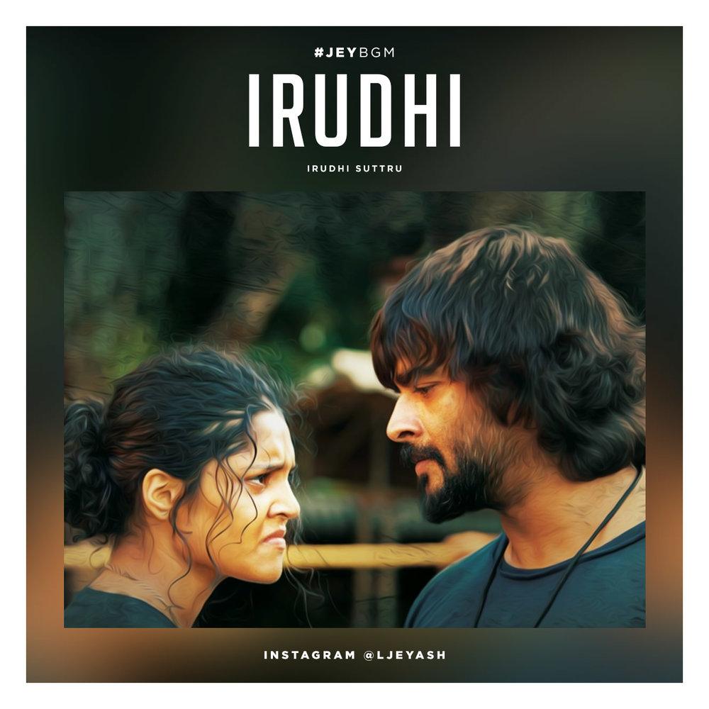 Irudhi - Irudhi Suttru.jpg
