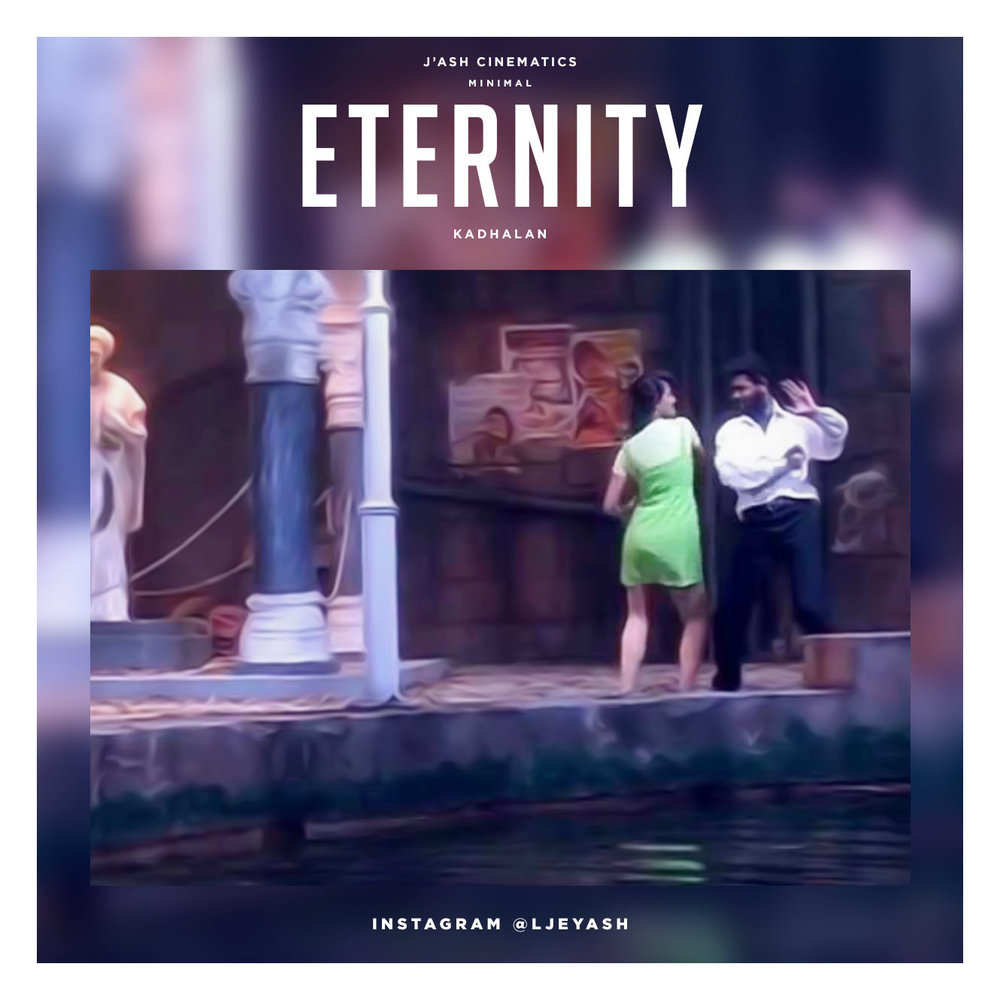 Kaadhalan - Eternity.jpg