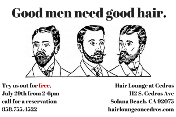 call us to book a reservation for a free men's haircut on July 29th from 2-6pm. A free haircut comes with a free beer.