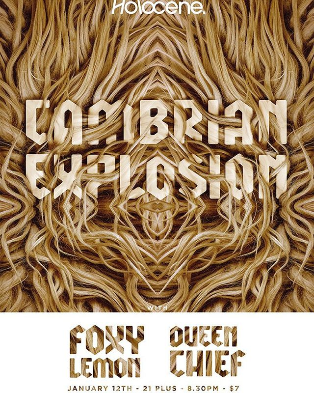 Gonna be a fun one with @cambrian.explosion and @queenchiefmusic!  Holocene - January 12th