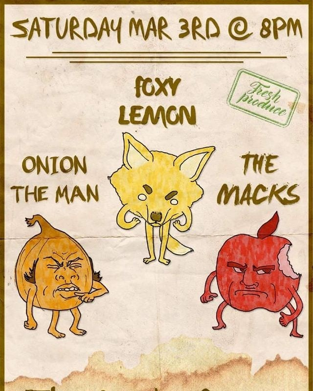 HOUSE SHOW TONIGHT !!!!! Moulin Rouge  637 NE Stanton St Doors @ 8PM  9PM - The Macks  10PM - Foxy Lemon  11PM - Onion The Man