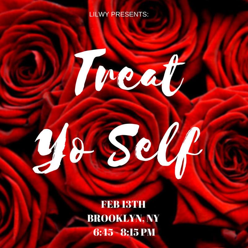 LILWY MEET UP TREAT YO SELF SELF LOVE MONTH -
