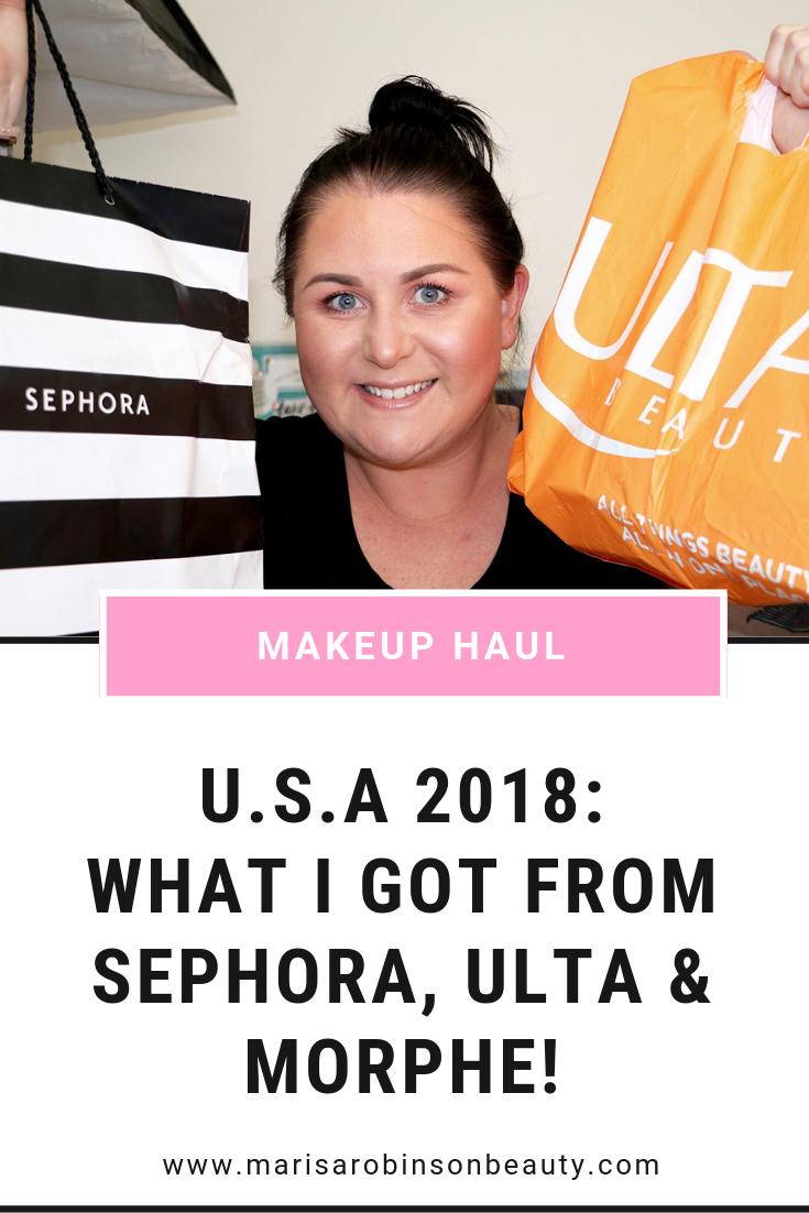 USA Sephora, Ulta and Morphe Makeup Haul Marisa Robinson Beauty