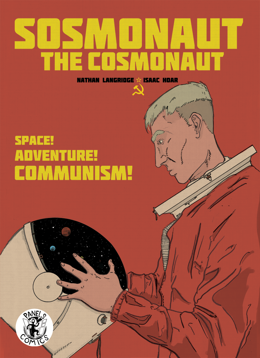Sosmanaut the Cosmanaut, a comic by Nathan Langridge and Isaac Hoar, published by Panels