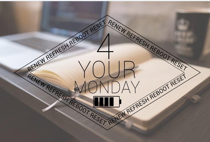 4YouR Monday.jpeg