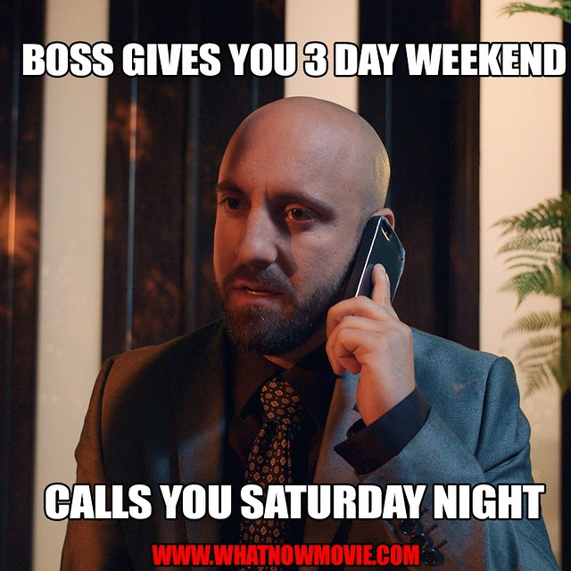 """""""Sorry boss can't talk now.  Yea too busy watching #WhatNowMovie."""" #SumerianFilms"""