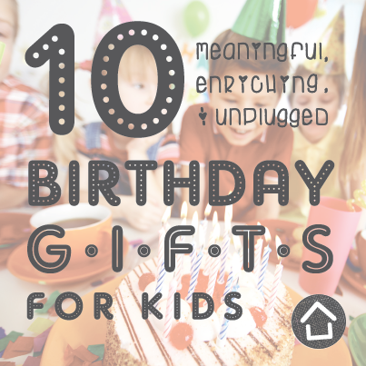 10 Birthday Gift Ideas For Kids