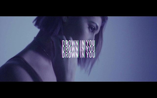 Drown In You video OUT NOW (link in bio)
