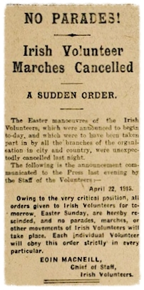Eoin MacNeill's countermanding order which appeared in the Easter Sunday newspapers in 1916.